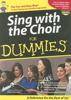 Choir for Dummies By Hal Leonard Publishing Corporation (COR)